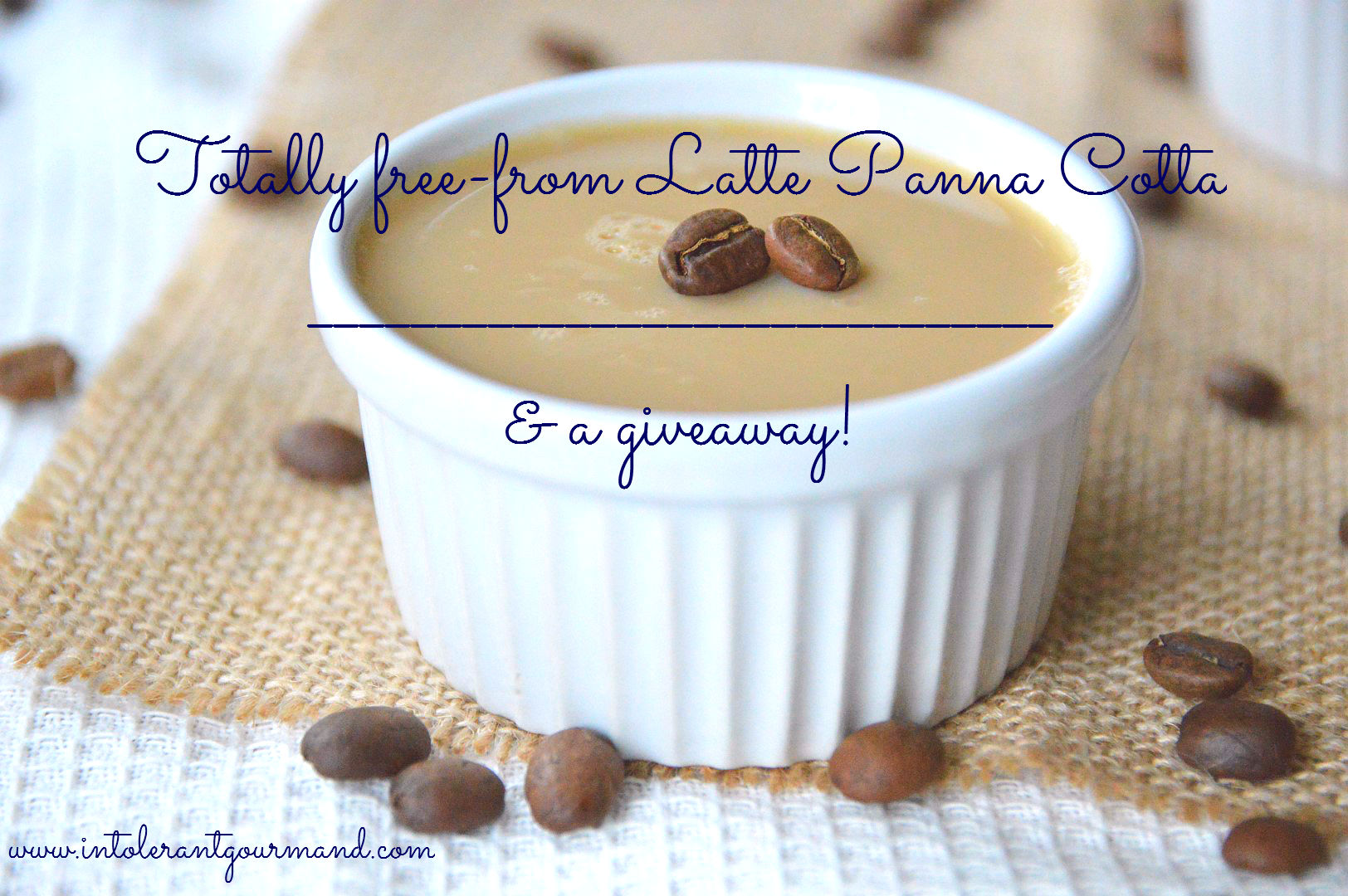 Totally free from Latte Panna Cotta