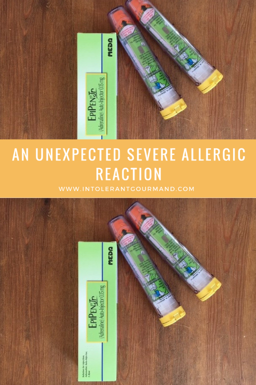 an unexpected severe allergic reaction - wheezing, hives, swelling, extreme itching, raised temperature and more! www.intolerantgourmand.com